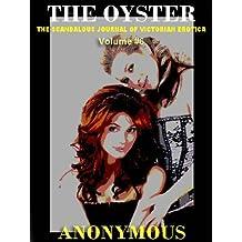 THE OYSTER VOL. 6: The Victorian Underground Magazine of Erotica