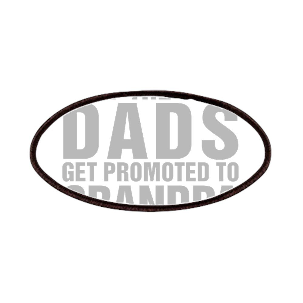 a7e5a264 Amazon.com: CafePress - Only The Best Dads Get Promoted To Grandpa - Patch,  4x2in Printed Novelty Applique Patch: Clothing