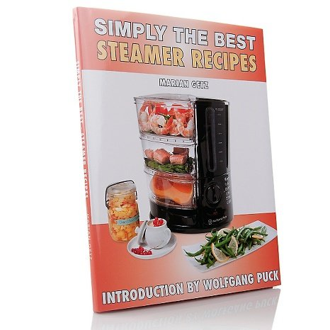Simply the Best Steamer Recipes by Marian Getz