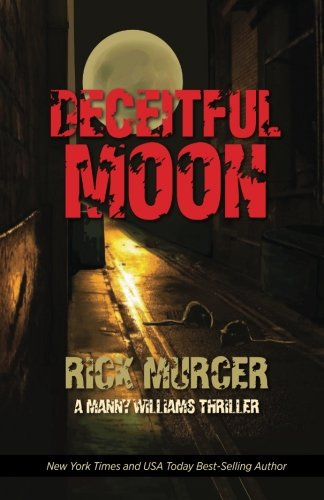 Deceitful Moon (The Second Manny Williams Thriller)