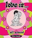 Love Is... All Around, Kim Casali and Stefano Casali, 0810978393