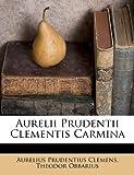 Aurelii Prudentii Clementis Carmin, Aurelius Prudentius Clemens and Theodor Obbarius, 1245020226