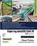 Exploring AutoCAD Civil 3D 2015, Prof. Sham Tickoo Purdue Univ., 1936646773