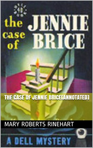 The Case of Jennie Brice[Annotated] (Cases Annotated)