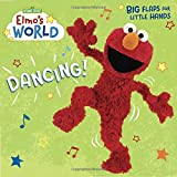Elmo's World: Dancing! (Sesame Street) (Lift-The-Flap)