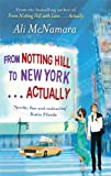 """From Notting Hill to New York... Actually"" av Ali McNamara"