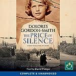 The Price of Silence | Dolores Gordon-Smith