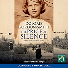 The Price of Silence Audiobook by Dolores Gordon-Smith Narrated by David Thorpe