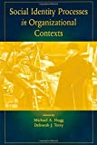 Social Identity Processes in Organizational Contexts, , 1841690074