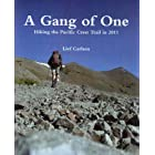A Gang of One - Hiking the Pacific Crest Trail (Revised 2d Edition
