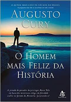 O homem mais feliz da história - Livros na Amazon Brasil