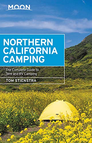 - Moon Northern California Camping: The Complete Guide to Tent and RV Camping (Moon Handbooks)