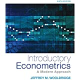 Introductory Econometrics: A Modern Approach - Standalone Book Sixth Edition