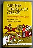 Meters, Liters, and Grams: Understanding the Metric System