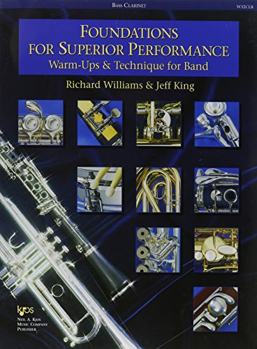 W32CLB - Foundations for Superior Performance: Warm-ups and Technique for Band : Bass Clarinet (Bass Performance Clarinet)