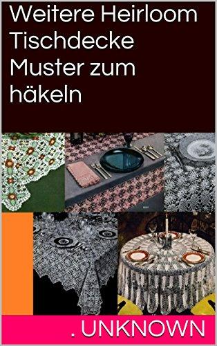 Amazon.com: Weitere Heirloom Tischdecke Muster zum häkeln (German ...