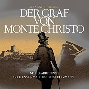 Der Graf von Monte Christo Hörbuch