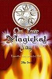 On Your Magickal Way: Expanding Your Magickal Path