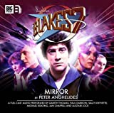 Mirror (Blake's 7: The Classic Audio Adventures) by Peter Anghelides (1914) Audio CD