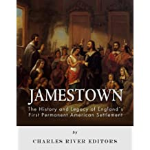 Jamestown: The History and Legacy of England's First Permanent American Settlement