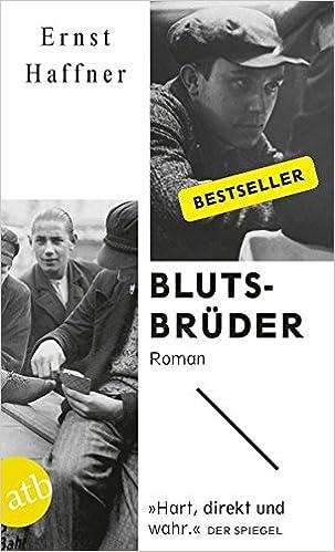 Ernst Haffner: Blutsbrüder; Homo-Werke alphabetisch nach Titeln
