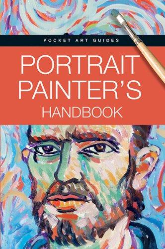 Portrait Painters Handbook (Pocket Art Guides) PDF