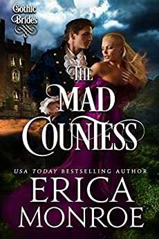 The Mad Countess (Gothic Brides Book 1) by [Monroe, Erica]