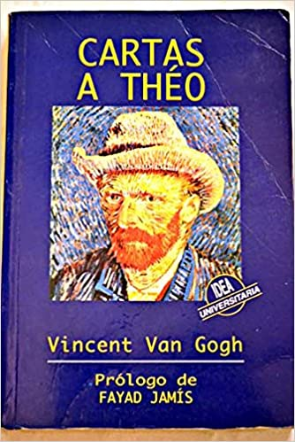 CARTAS A THÉO: Amazon.es: Vincent VAN GOGH: Libros