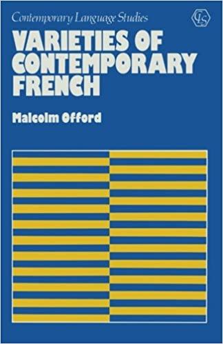 Varieties of Contemporary French (Contemporary language studies)