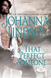 That Perfect Someone, Johanna Lindsey, 1439101078