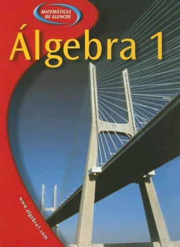 Glencoe Algebra 1 Spanish Student Edition