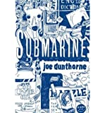 Submarine [ SUBMARINE BY Dunthorne, Joe ( Author ) Mar-25-2008
