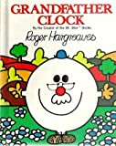 Grandfather Clock, Roger Hargreaves, 0448123207