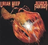Return to Fantasy by Uriah Heep