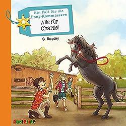 Alle für Charlie! (Ein Fall für die Pony-Kommissare 4)