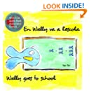 En Wally va a l'escola / Wally goes to school: (Català/Anglès edició bilingüe) (English/Catalan bilingual edition)