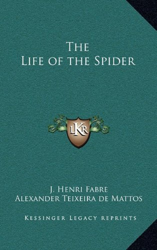 (The Life of the Spider)