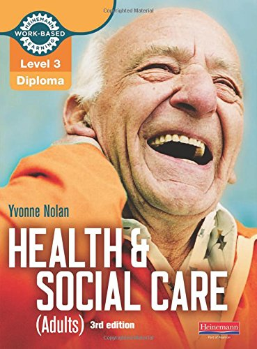 Level 3 Health and Social Care (Adults) Diploma: Candidate Book 3rd edition (Work Based Learning L3 Health & Social