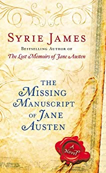 The Missing Manuscript of Jane Austen by [James, Syrie]