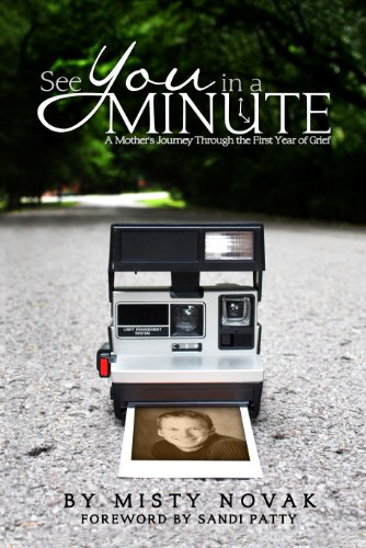 Amazon see you in a minute a mothers journey through the see you in a minute a mothers journey through the first year of grief by fandeluxe Ebook collections