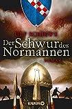 Der Schwur des Normannen: Roman (Die Normannensaga, Band 3)
