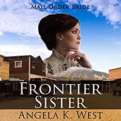 Mail Order Bride: Frontier Sister