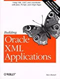 Building Oracle XML Applications, Steve Muench, 1565926919