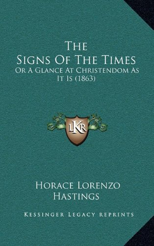 The Signs Of The Times: Or A Glance At Christendom As It Is (1863) PDF Text fb2 book