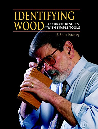 Identifying Wood: Accurate Results With Simple Tools by Brand: The Taunton Press