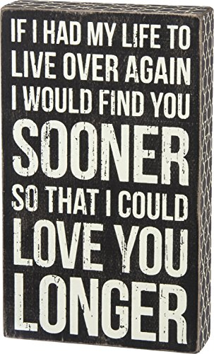 Primitives by Kathy Classic Box Sign, I Could Love You Longer
