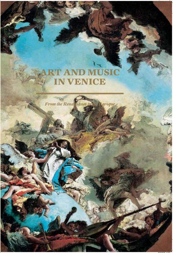 Paris Art Exhibitions (Art and Music in Venice: From the Renaissance to Baroque (Editions)