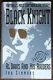 Black Knight: Al Davis and His Raiders