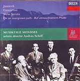 Janacek: Concertino / Violin Sonata / On an Overgrown Path