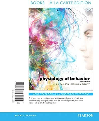 Physiology of Behavior -- Books a la Carte (12th Edition)